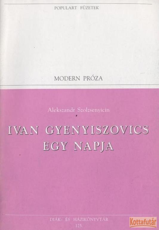 Ivan Gyenyiszovics egy napja (1995)