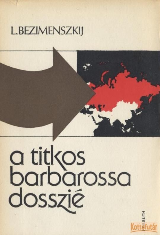 A titkos Barbarossa-dosszié