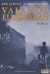 Valahol Európában (Musical)