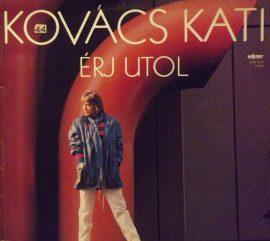 Kovács Kati - Érj utol (1983)