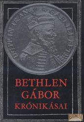 Bethlen Gábor krónikásai