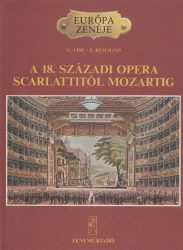 A 18. századi opera Scarlattitól Mozartig
