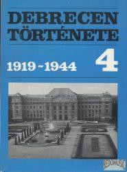 Debrecen története 4 (1919-1944)