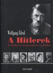 A Hitlerek - A Führer ismeretlen családja