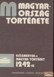 Magyarország története - Előzmények és magyar történet 1242-ig I-II.