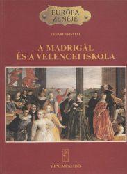A madrigál és a velencei iskola