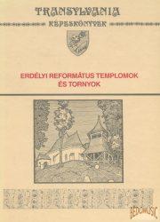 Erdélyi református templomok és tornyok