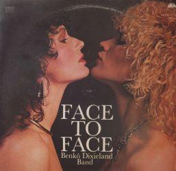 Benkó Dixieland Band - Face to Face (LP)