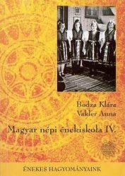 Magyar népi énekiskola IV.
