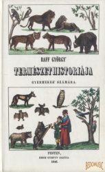 Raff György természethistoriája gyermekek számára