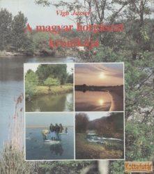 A magyar horgászat krónikája