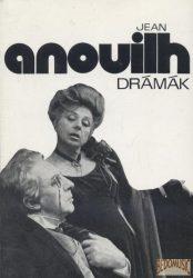 Drámák - Jean Anouilh