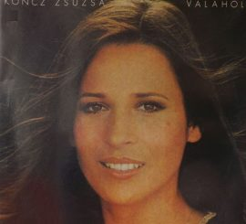 Koncz Zsuzsa - Valahol (1979)