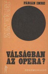 Válságban az opera?