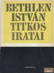 Bethlen István titkos iratai