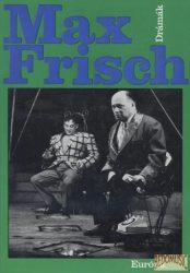 Drámák - Max Frisch