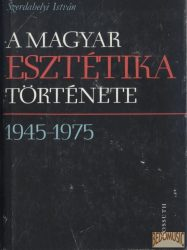 A magyar esztétika története 1945-1975