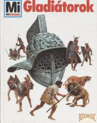 Gladiátorok - Mi micsoda