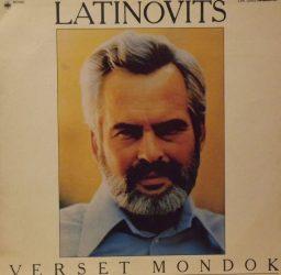 LATINOVITS ZOLTÁN - Verset mondok (1984)