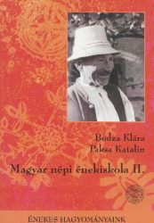 Magyar népi énekiskola II.