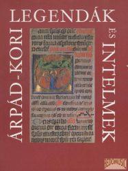 Árpád-kori legendák és intelmek