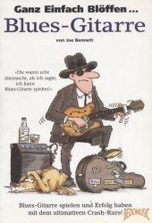 Ganz Einfach Blöffen... Blues-Gitarre