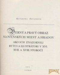Verny a Pravy obraz slovenskych miest a Hradov