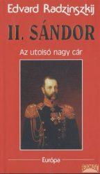 II. Sándor - Az utolsó nagy cár