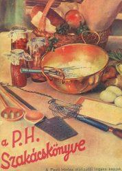 A Pesti Hírlap szakácskönyve / A Pesti Hírlap uj szakácskönyve és 1001 jótanács háziasszonyoknak