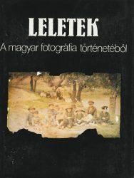 Leletek - A magyar fotográfia történetéből