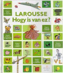 Larousse - Hogy is van ez?