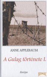 A Gulag története I-II.