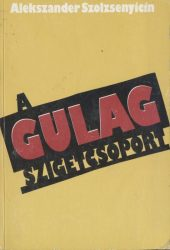 A Gulag szigetcsoport I-II.