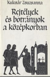 Rejtélyek és botrányok a középkorban