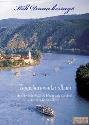 Kék Duna keringő - Tangóharmonika album