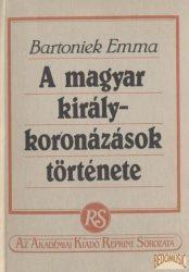 A magyar királykoronázások története