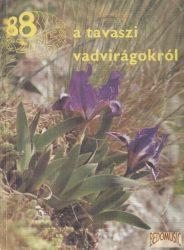 88 színes oldal a tavaszi vadvirágokról