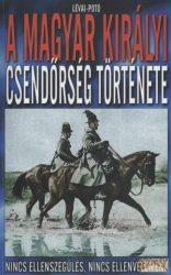 A magyar királyi csendőrség története