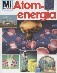 Atomenergia - Mi micsoda