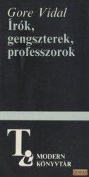 Írók, gengszterek, professzorok