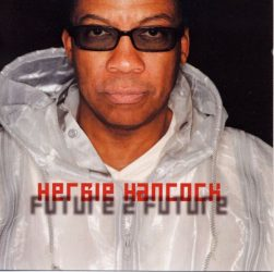 Herbie Hancock - Future 2 Future (CD)