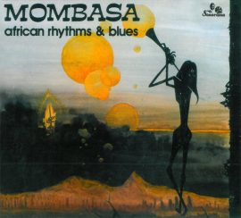 Mombasa - African Rhythms & Blues (CD)