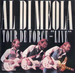 """Al Di Meola - Tour de Force -""""Live"""" (CD)"""