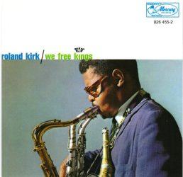 Roland Kirk - We Free Kings (CD)
