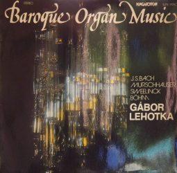 Lehotka Gábor - Barokk zene a váci orgonán (1979)
