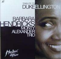 Barbara Hendricks / Monty Alexander Trio - Tribute to Duke Ellington - Laser Disc
