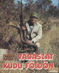 Vadászat Kudu-földön