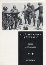 Világtörténet képekben II.