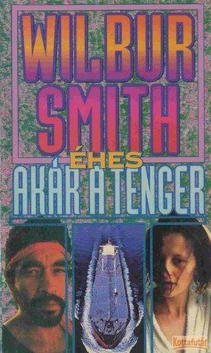 Éhes akár a tenger (1992)