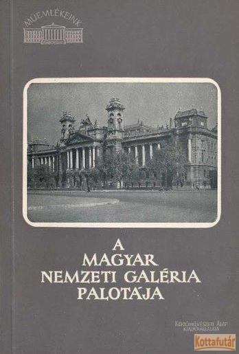 A Magyar Nemzeti Galéria palotája